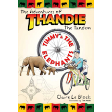The Adventures of Thandie the Tandem - Timmy and the Elephants