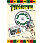 The Adventures of Thandie the Tandem - Mr Kubwa's Revenge